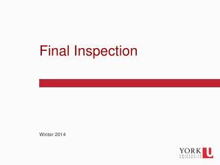 Final Inspection