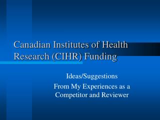 Canadian Institutes of Health Research (CIHR) Funding