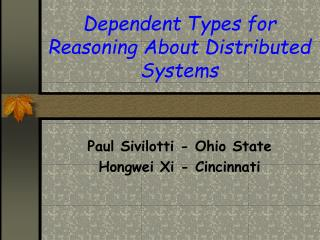 Dependent Types for Reasoning About Distributed Systems