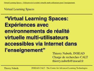 Virtual Learning Spaces