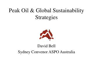 Peak Oil & Global Sustainability Strategies