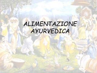 ALIMENTAZIONE AYURVEDICA