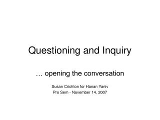 Questioning and Inquiry