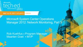 Microsoft System Center Operations  Manager 2012: Network Monitoring, Part 3