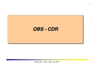 OBS - CDR