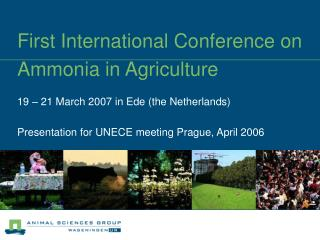 First International Conference on Ammonia in Agriculture