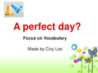 A perfect day?