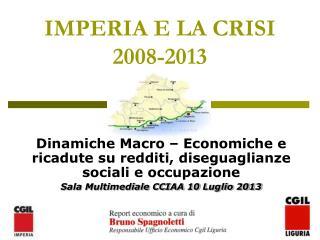IMPERIA E LA CRISI 2008-2013