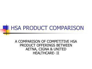 HSA PRODUCT COMPARISON
