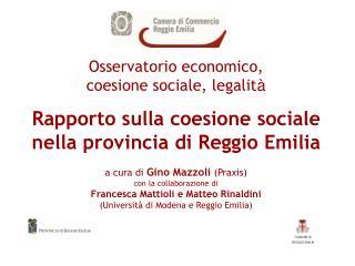 Osservatorio economico, coesione sociale, legalit à