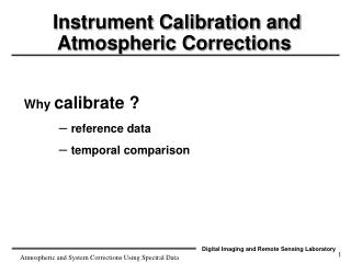 Instrument Calibration and Atmospheric Corrections