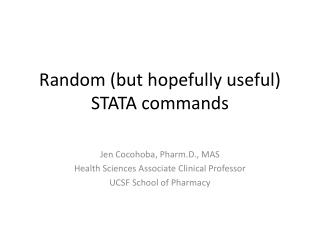 Random (but hopefully useful)  STATA commands