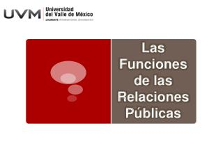 Las Funciones  de las Relaciones  Públicas