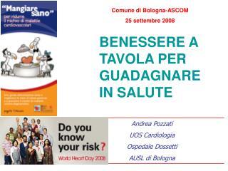 Andrea Pozzati UOS Cardiologia Ospedale Dossetti AUSL di Bologna
