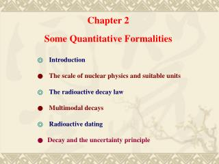 Chapter 2 Some Quantitative Formalities