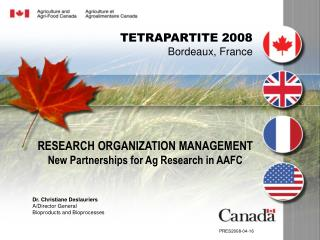 RESEARCH ORGANIZATION MANAGEMENT New Partnerships for Ag Research in AAFC