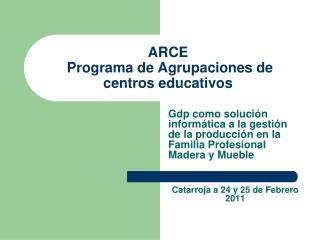 ARCE  Programa de Agrupaciones de centros educativos