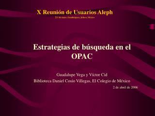 X Reunión de Usuarios Aleph 2 -3 de mayo, Guadalajara, Jalisco, México