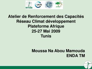 Atelier de Renforcement des Capacités Réseau Climat développement Plateforme Afrique