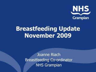 Breastfeeding Update November 2009