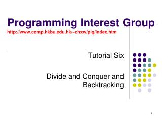 Programming Interest Group comp.hkbu.hk/~chxw/pig/index.htm