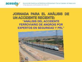 JORNADA PARA EL ANÁLISIS DE UN ACCIDENTE RECIENTE: