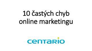 10 častých chyb online marketingu