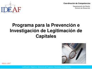 Programa para la Prevención e Investigación de Legitimación de Capitales