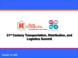 21st Century Transportation, Distribution, and Logistics Summit