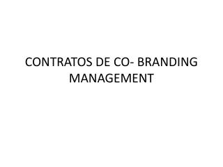 CONTRATOS DE CO- BRANDING MANAGEMENT
