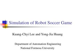 Simulation of Robot Soccer Game