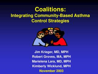 Coalitions: Integrating Community-Based Asthma Control Strategies