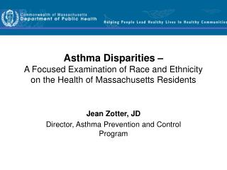 Jean Zotter, JD Director, Asthma Prevention and Control Program