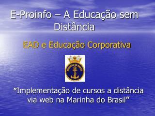 E-Proinfo – A Educação sem Distância