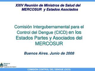 XXIV Reuni�n de Ministros de Salud del MERCOSUR  y Estados Asociados