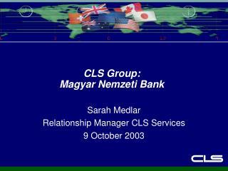 CLS Group: Magyar Nemzeti Bank