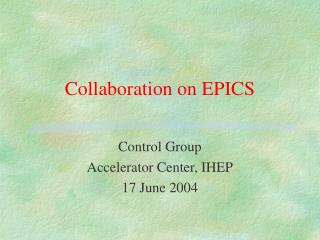 Collaboration on EPICS