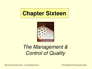 The Management &  Control of Quality