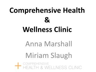 Comprehensive Health  & Wellness Clinic