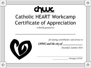 Catholic HEART Workcamp Certificate of Appreciation