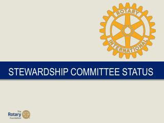 STEWARDSHIP COMMITTEE STATUS