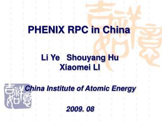 PHENIX RPC in China
