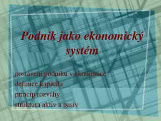 Podnik jako ekonomický systém