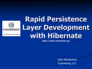 Rapid Persistence Layer Development with Hibernate hibernate