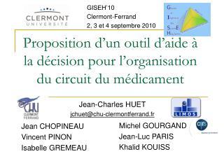 Proposition d'un outil d'aide à la décision pour l'organisation du circuit du médicament