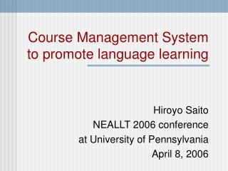 Course Management System to promote language learning