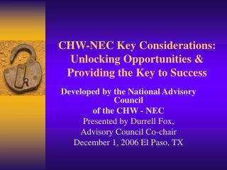 CHW-NEC Key Considerations: Unlocking Opportunities &  Providing the Key to Success