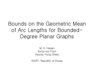 Bounds on the Geometric Mean of Arc Lengths for Bounded-Degree Planar Graphs