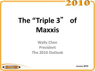 "The ""Triple 3 ""  of Maxxis"