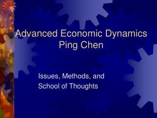 Advanced Economic Dynamics Ping Chen